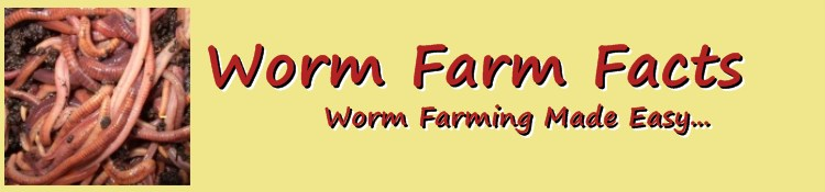 Worm Farm Facts